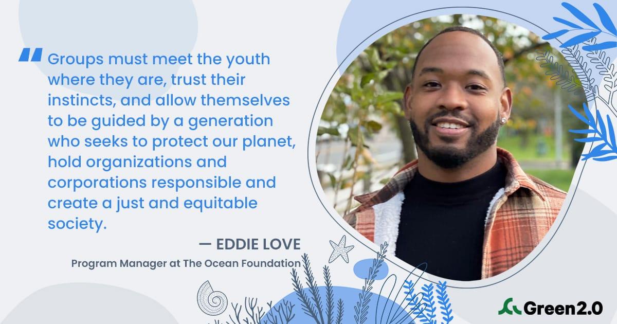 Eddie Love, The Ocean Foundation